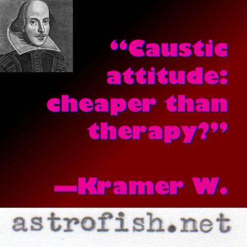 Caustic Attitude